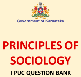 1st PUC Sociology Question Bank with Answers