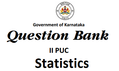 2nd PUC Statistics Question Bank with Answers
