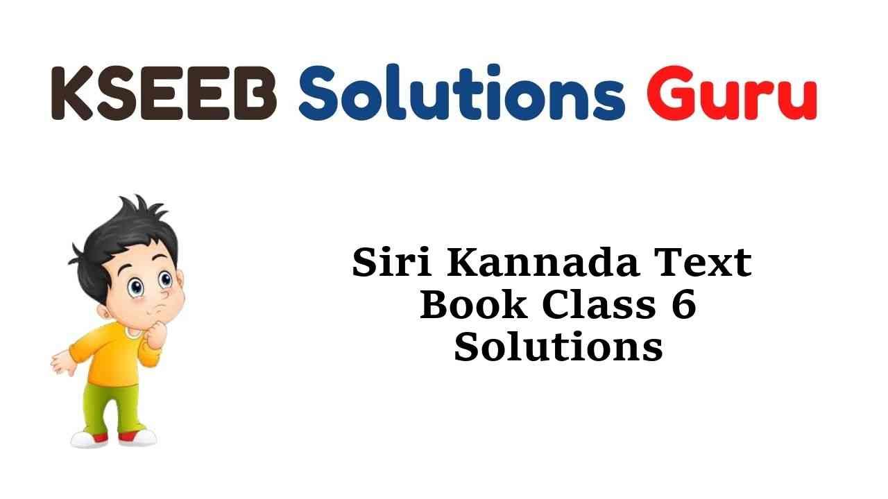 Siri Kannada Text Book Class 6 Solutions Answers Guide
