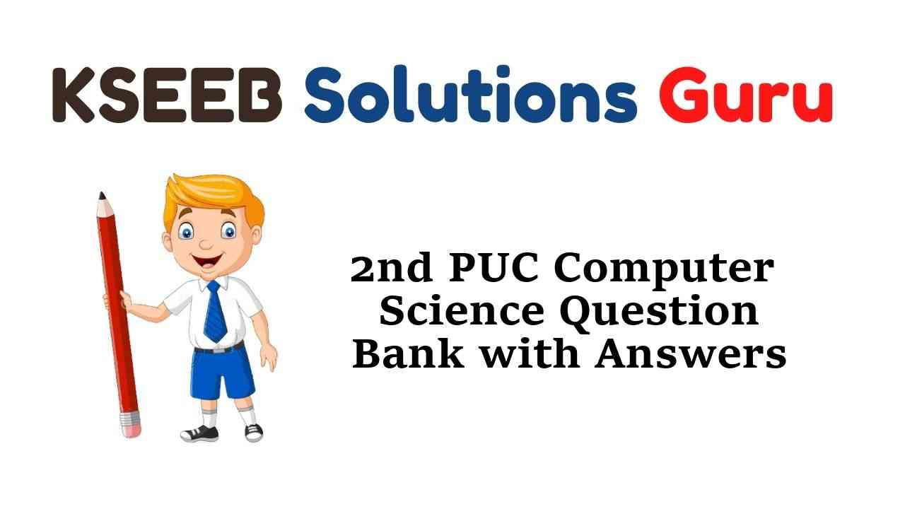 2nd PUC Computer Science Question Bank with Answers Karnataka