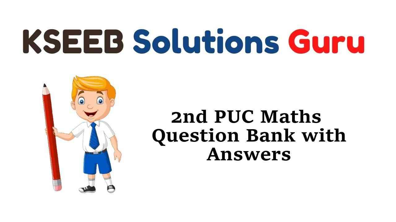 2nd PUC Maths Question Bank with Answers Karnataka