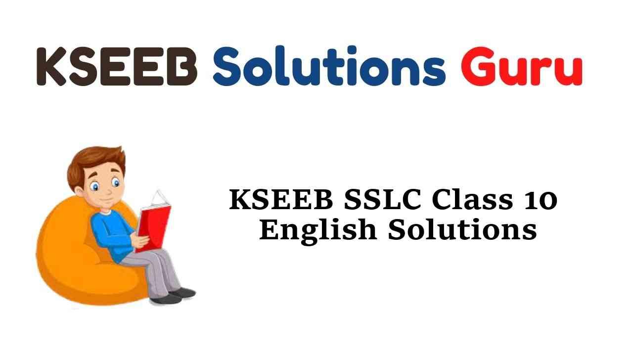 KSEEB SSLC Class 10 English Solutions Karnataka State Syllabus